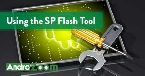 Using the SP Flash Tool