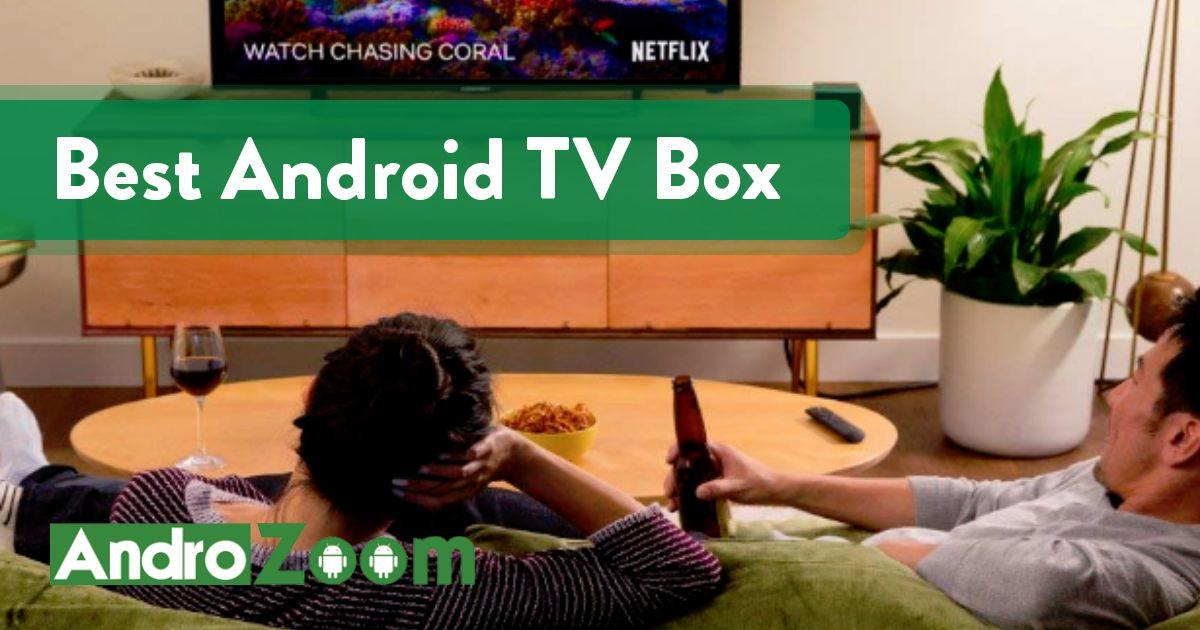 Best Android TV Box